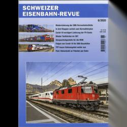 Schweizer Eisenbahn-Revue 6 - 2020