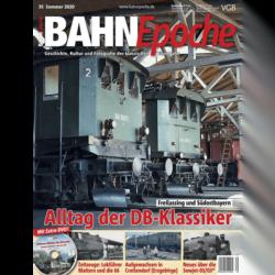 BahnEpoche 35 / Sommer 2020 mit Film-DVD