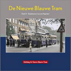 De Nieuwe Blauwe tram Deel 3
