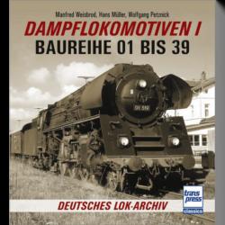 Deutsches Lok-Archiv - Dampflokomotiven I