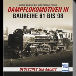 Deutsches Lok-Archiv - Dampflokomotiven III