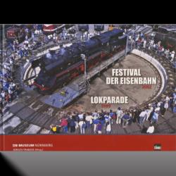 Festival der Eisenbahn 2002 & Lokparade 1999