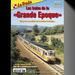 """Les trains de la """"Grande Epoque"""" 2"""