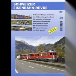 Schweizer Eisenbahn-Revue 1/2021