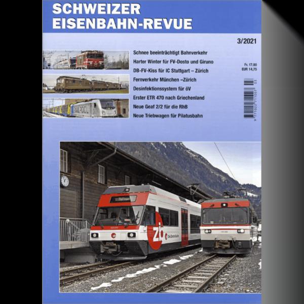 Schweizer Eisenbahn-Revue 3/2021